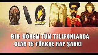 Gambar cover Bir Dönem Tüm Telefonlarda Olan 15 Türkçe Rap Şarkı