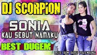 Download lagu DJ SONIA OT SCORPION KAK CIK ATAI BOM BARU PLG MP3