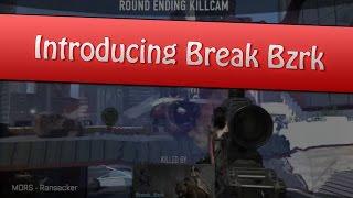 Introducing Break Bzrk   By Veqra Junior
