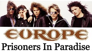 Prisoners In Paradise - Europe [Remastered]