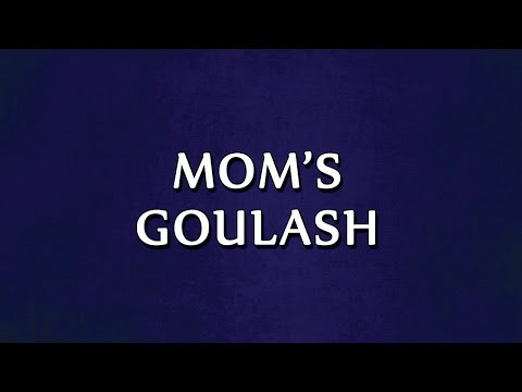 Mom's Goulash | RECIPES | EASY TO LEARN