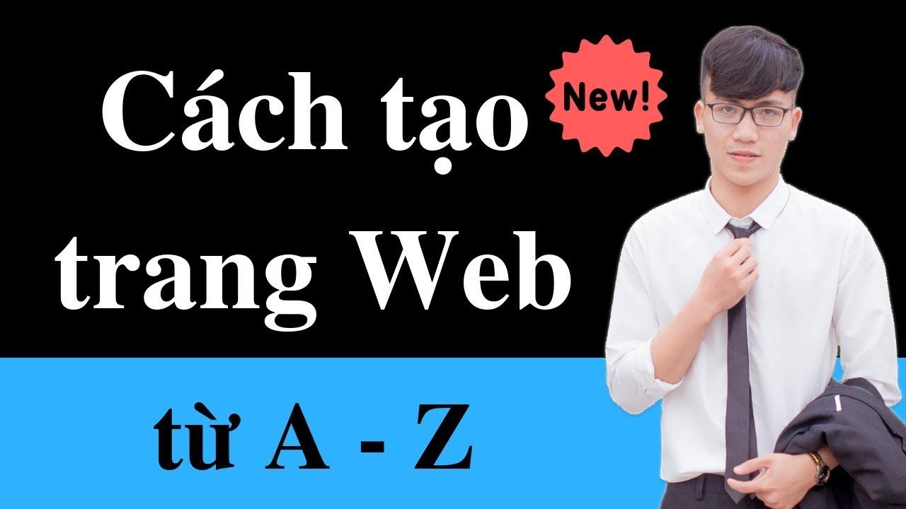 Cách để tạo một trang web từ A tới Z  – Chỉ với 4 bước đơn giản