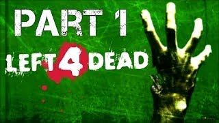 Left 4 Dead - Walkthrough - Part 1 - No Mercy - The Apartments