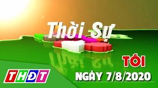 Thời sự tối | 7/8/2020 | Thêm 34 ca mắc COVID-19 mới tại 6 tỉnh, thành | THDT