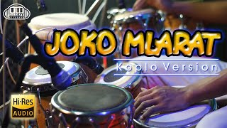 Download lagu JOKO MLARAT KOPLO VERSION JHANDUT FULL HIGH CLARITY    Spesial 8 KENDANG