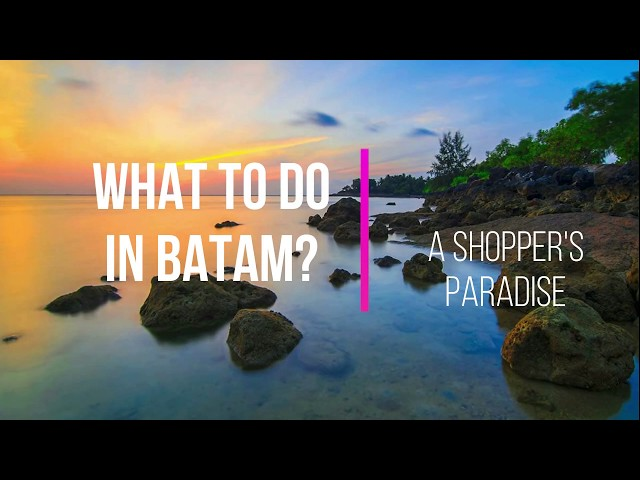 What to do in Batam Indonesia by Batam Ferry Deal (Things to do in Batam) | Majestic Fast Ferry