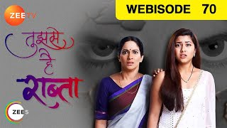 Tujhse Hai Raabta - Episode 70 - Dec 10, 2018 | Webisode | Zee TV Serial | Hindi TV Show