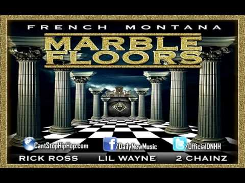French Montana   Marble Floors (Feat. Rick Ross, Lil Wayne U0026 2 Chainz)