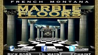 French Montana - Marble Floors (Feat. Rick Ross, Lil Wayne & 2 Chainz)