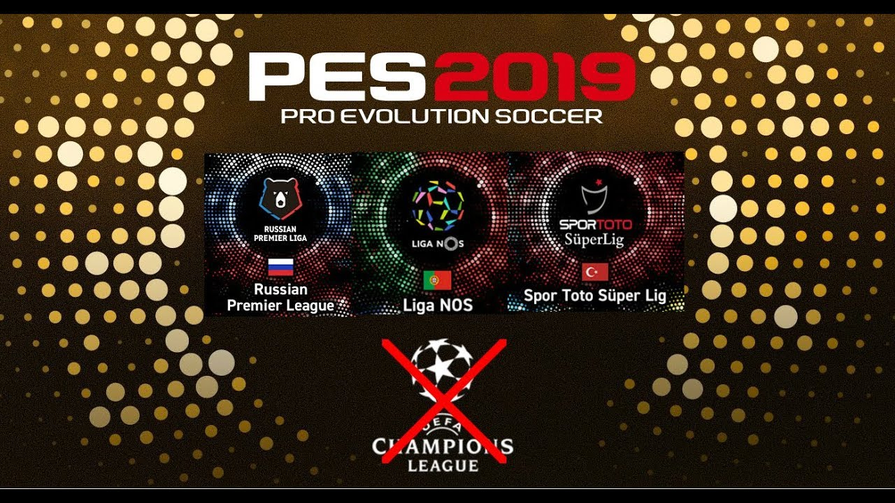 PES 2019 | No Champions League but a Big Upgrade in Licenses