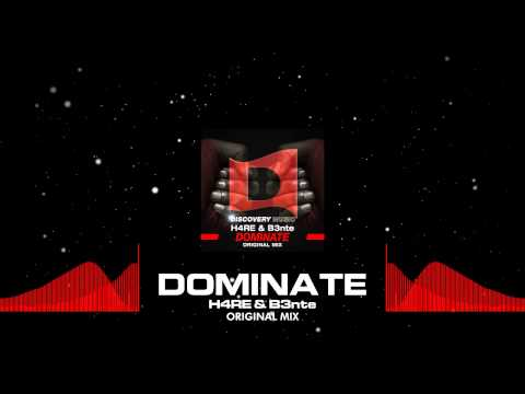 H4RE & B3nte - Dominate (Out Now) [Discovery Music]