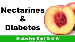 Are Nectarines Good For Diabetes?