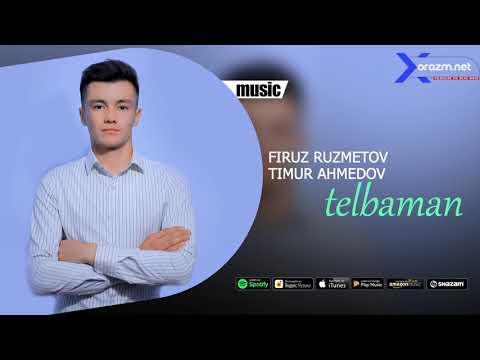 Firuz Ruzmetov va Timur Ahmedov - Telbaman (music version)
