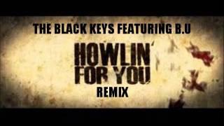 Скачать HOWLING FOR YOU Remix The Black Keys Feat B U
