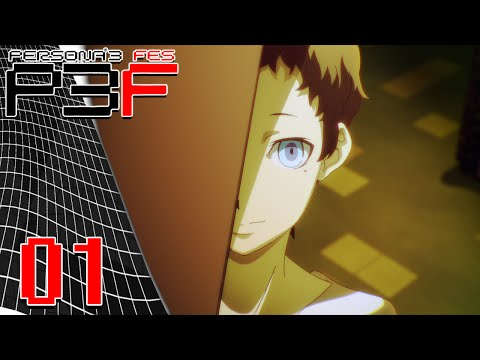 Persona 3 FES - Episode 1: Contract