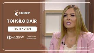 Təhsilə Dair 05 07 2021