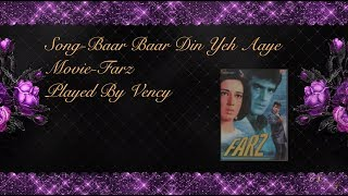 Baar Baar Din Yeh Aaye Instrumental With Lyrics