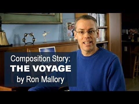 """The Voyage"" by Ron Mallory - Composition Story"