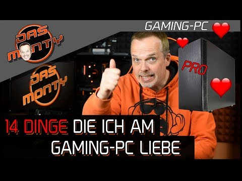 14-dinge-die-ich-am-gaming-pc-liebe!-|-pro-gaming-pc-|-dasmonty
