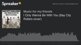 Play I Only Wanna Be With You (from USA Album Version - also UK Single)