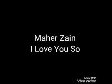 I love you so - Maher zain (terjemahan Indonesia)