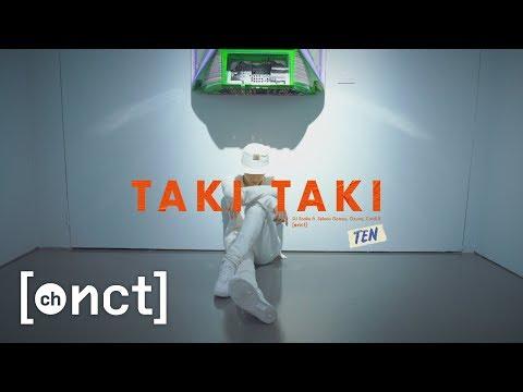 NCT TEN Choreography | Taki Taki (DJ Snake Ft. Selena Gomez, Ozuna, Cardi B)