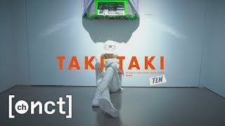 Download NCT TEN Choreography | Taki Taki (DJ Snake ft. Selena Gomez, Ozuna, Cardi B)