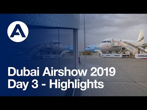 #DubaiAirshow 2019: Day 3 - Highlights