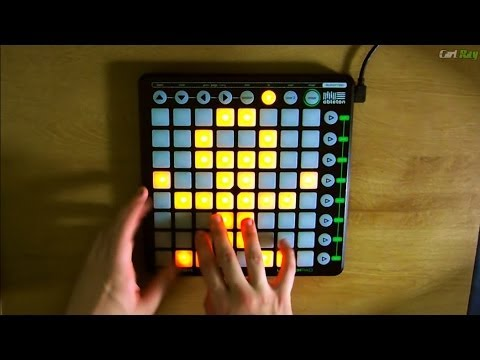 Carl Rag - Novation Launchpad EDM Routine