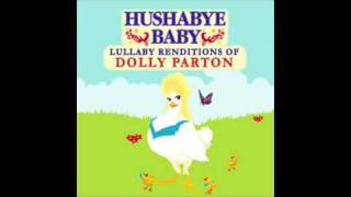 Little Sparrow Hushabye Baby lullaby renditions of Dolly Parton