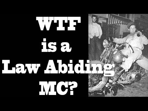WTF is a Law Abiding Motorcycle Club