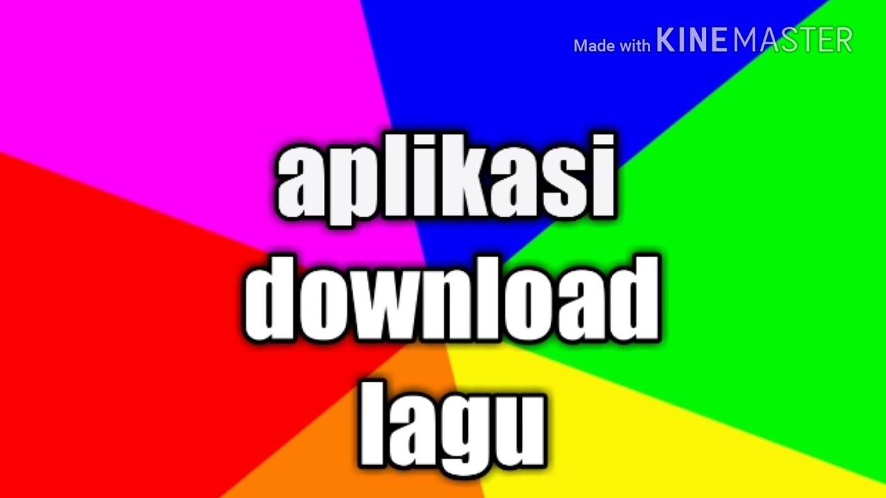 Aplikasi Untuk Download Lagu Terbaik Youtube