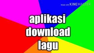 [2.30 MB] Aplikasi untuk download lagu terbaik