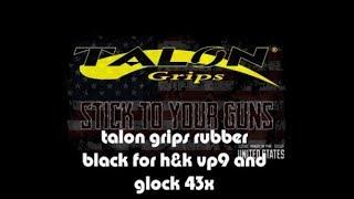 Talon Grips Rubber  Black For H&K  VP9/VP40 And  GLOCK 43x /48