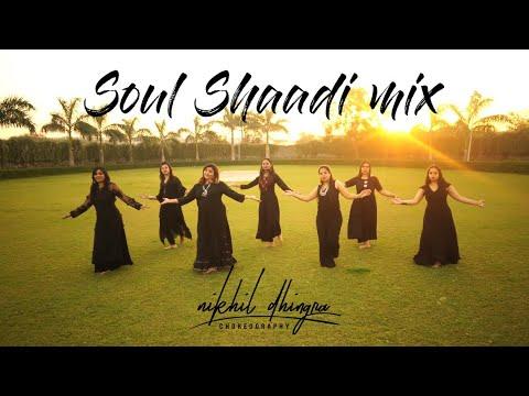The Soul Shaadi Mix By Jankee Ft.nikhil Dhingra | Tareefan | Din Shagna | Dil Diya Gallan| Madhaniya