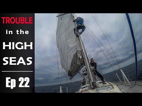 TROUBLE in the High Seas - Sailing Kauana Ep 22