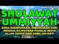 sholawat ummiyyah nonstop 100x