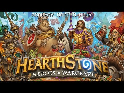 Academy Gaming Hour w/ Hearthstone The Grand Tournament