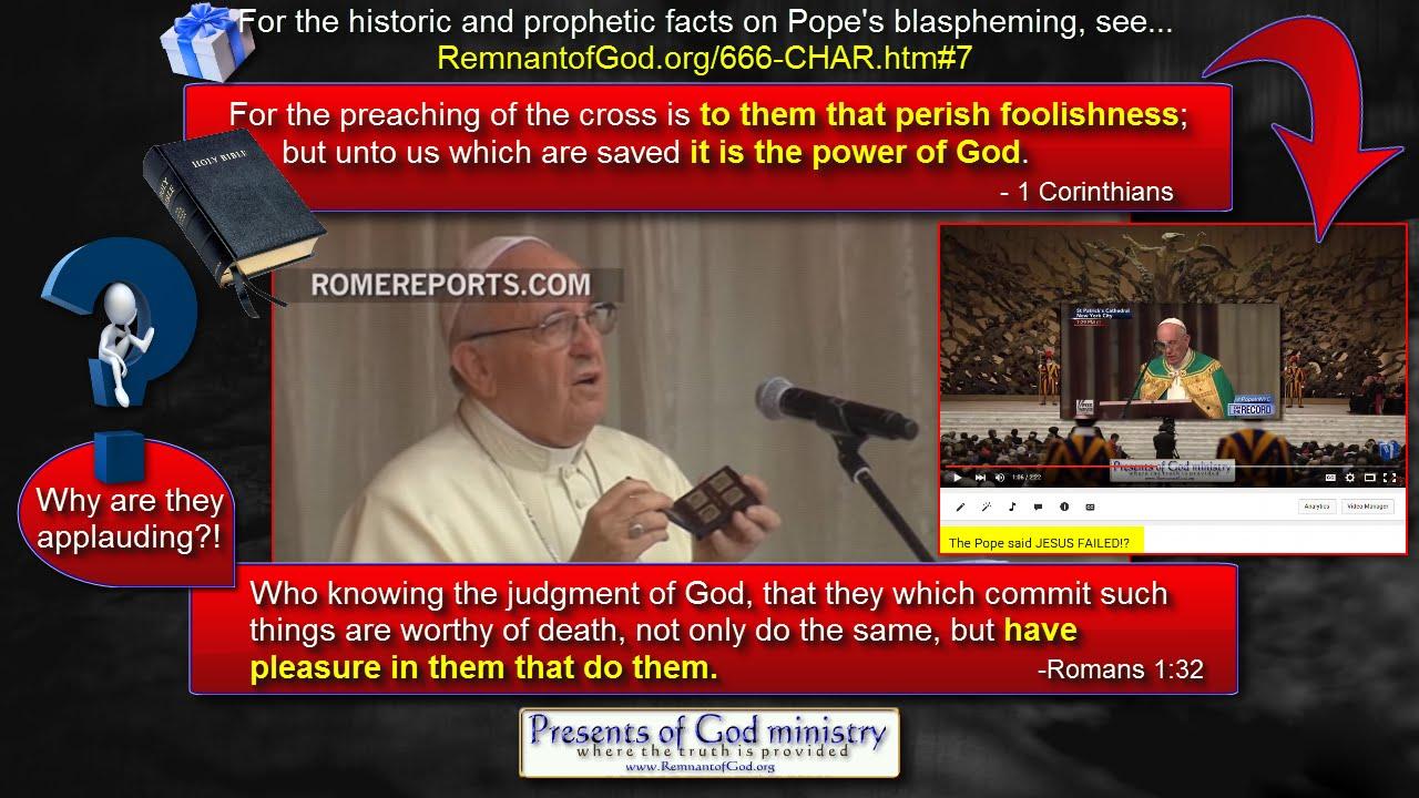 Pope says Cross & God a failure AGAIN!! - YouTube