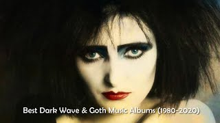 The Best Dark Wave and Goth Music Albums (1980-2020) [25000 Subs Special]