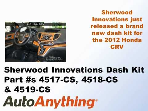 Sherwood Innovations Dash Kit For The 2012 Honda CRV - New Part Number @ AutoAnything