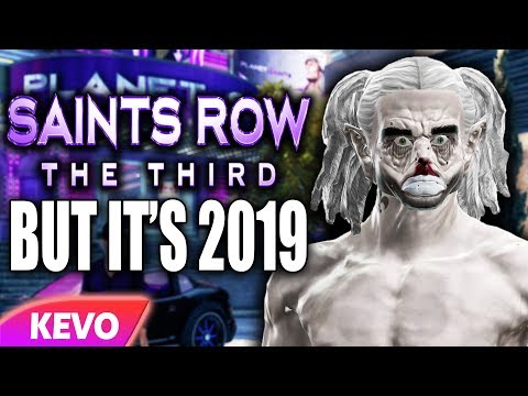 Saints Row 3 But It's 2019