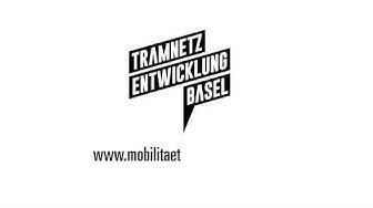 Tramnetzentwicklung Basel: schneller, direkter, flexibler