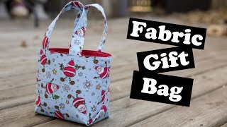 Fabric Gift Bag Tutorial!