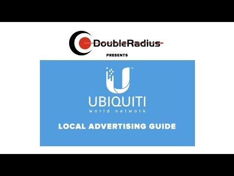 Ubiquiti World Network Webinar: Local Advertising Guide