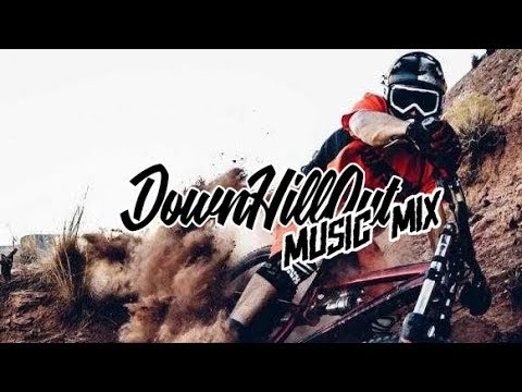 DownHill MUSIC MIX   MARCH [ 2018 ]