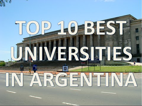 Top 10 Best Universities In Argentina/Top 10 Mejores Universidades De Argentina