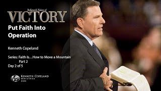Put Faith Into Operation with Kenneth Copeland (Air Date 5-10-16)