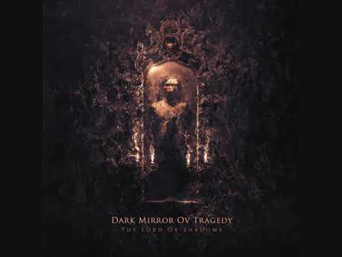 Dark Mirror Ov Tragedy - The Lord Ov Shadows (FULL ALBUM) Mp3