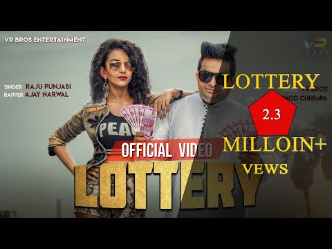 RAJU PUNJABI | LOTTERY OFFICIAL VIDEO | FT AJAY NARWAL VIDUSHI| NEW HARYANVI SONG 2018 | VR BROS ENT